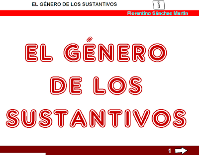 https://cplosangeles.educarex.es/web/tercer_curso/lengua_3/genero_sustantivos_3/genero_sustantivos_3.html