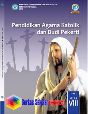 Buku Siswa SMP/MTs Pendidikan Agama Katholik dan Budi PekertiKurikulum 2013 Revisi 2017 Kelas 8