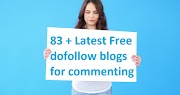 83 + Latest Free Dofollow Blogs For Commenting