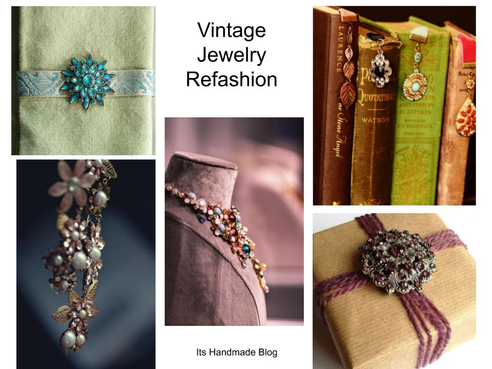 Refashion and upcycle vintage jewelry into unexpected glam