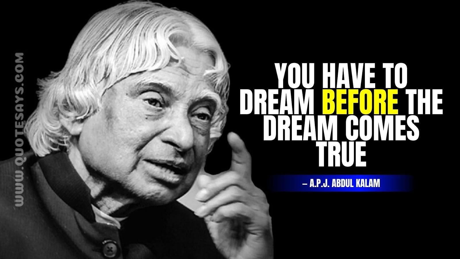 Abdul Kalam Quotes, Apj Abdul Kalam Quote About Dreams