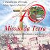 Missão da Terra celebra 40 anos em Ponto Novo (BA)