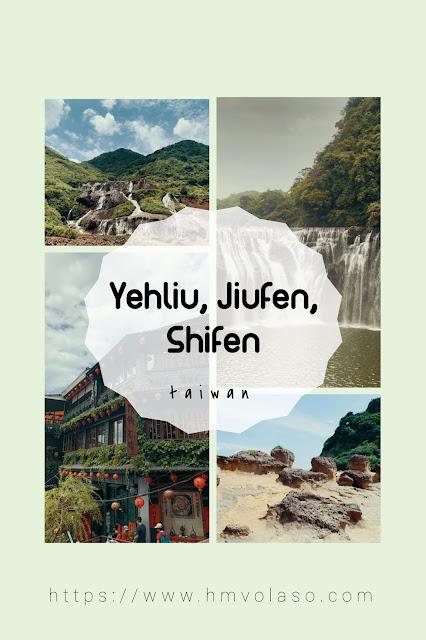 Yehliu, Jiufen, Shifen