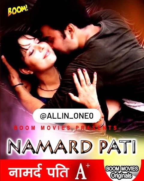Namard Pati (2021) UNRATED 720p HEVC HDRip Hindi Short Film x265 AAC