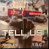 [VIDEO+AUDIO]Skales – Tell Us (Prod. by T.U.C)