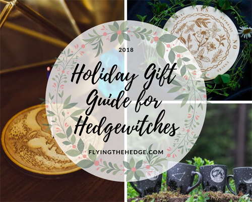 2018 Holiday Gift Guide for Hedgewitches