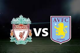 يلا شوت مباراة ليفربول وأستون فيلا مباشر 04-10-2020 والقنوات الناقلة في الدوري الإنجليزي