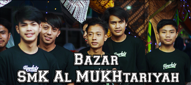 Bazar Smk Al Mukhtariyah