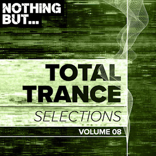 Various Artists - Nothing But... Total Trance Selections, Vol. 08 [iTunes Plus AAC M4A]