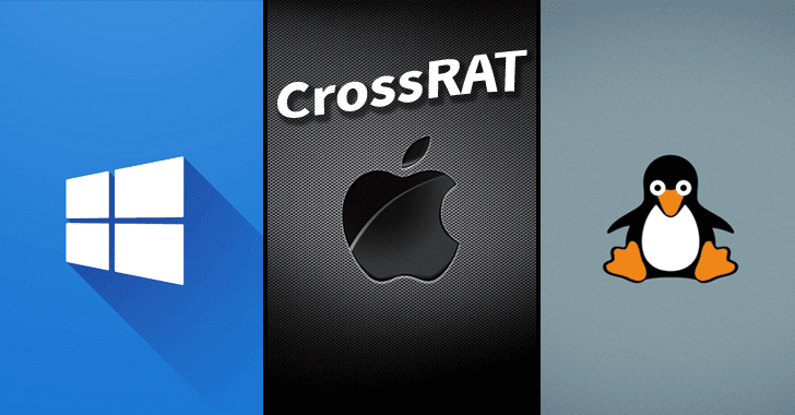Beware! Undetectable CrossRAT malware targets Windows, MacOS, and Linux systems