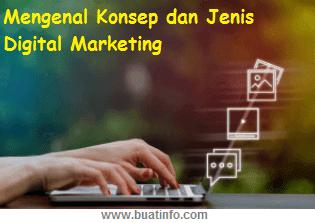 Buat Info -  Konsep dan Jenis Digital Marketing