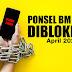 Bulan April 2020 Ponsel BM siap-siap di blokir!