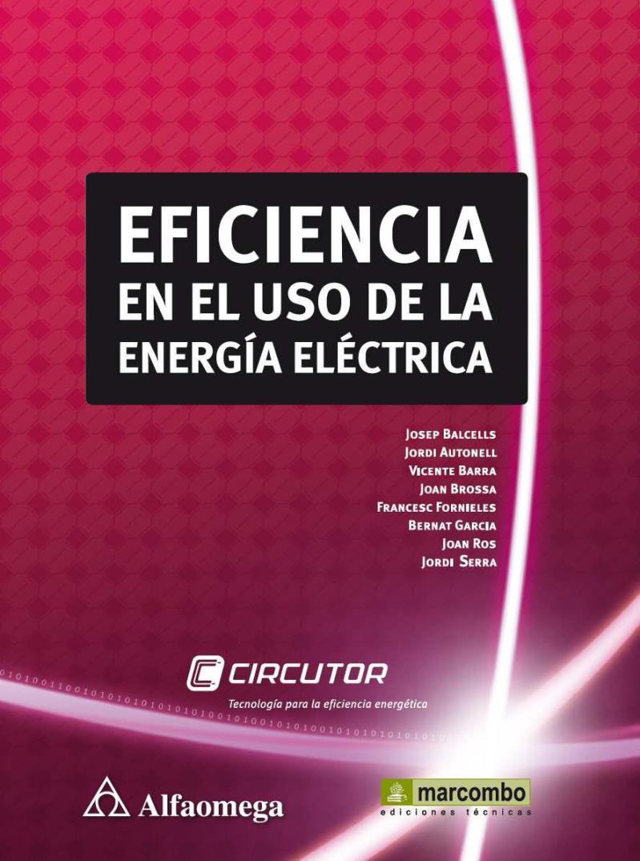 Eficiencia en el uso de la energía eléctrica – Jordi Autonell