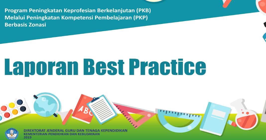 Rinto Kusmiran Laporan Best Prastice Pkp Sd Bagi Guru Sasaran
