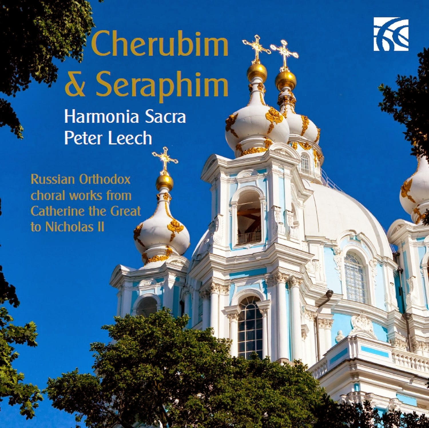 Cherubim and Seraphim: Harmonia Sacra, Peter Leech: Nimbus Alliance NI 6187
