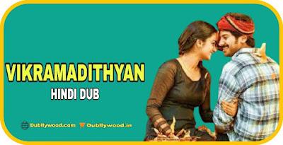 Vikramadithyan Hindi Dubbed Movie