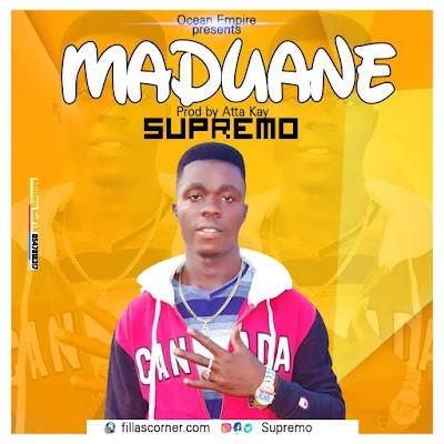 Supremo - Maduane (Prod by Atta Kay)