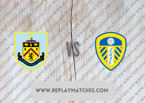 Burnley vs Leeds United -Highlights 29 August 2021