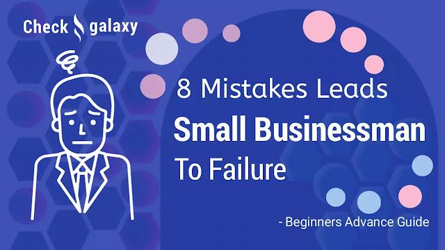8-mistakes-entrepreneurs-make-that-lead-to-business-failure