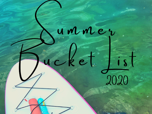 2020 Summer Bucket List: Quarantine Edition