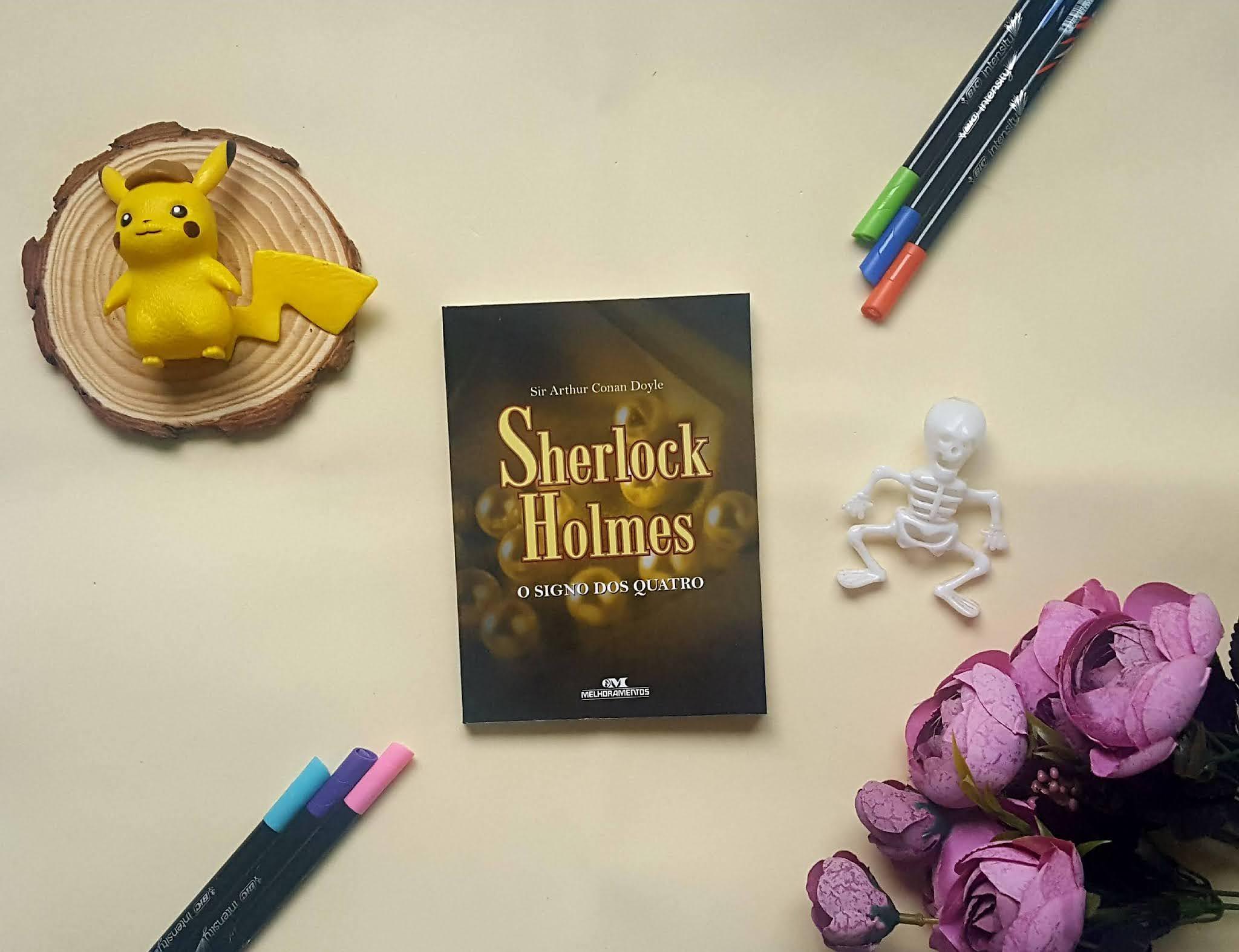 Sherlock Holmes - O signo dos quatro | Sir. Arthur Conan Doyle