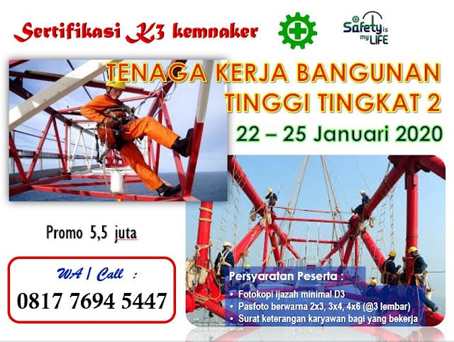 Tenaga Kerja Bangunan Tinggi Tingkat 2 tgl. 22-25 Januari 2020 di Jakarta