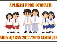 Aplikasi PPDB ( Penerimaan Peserta Didik Baru ) Tahun Ajaran 2017/2018 Sesuai Juknis