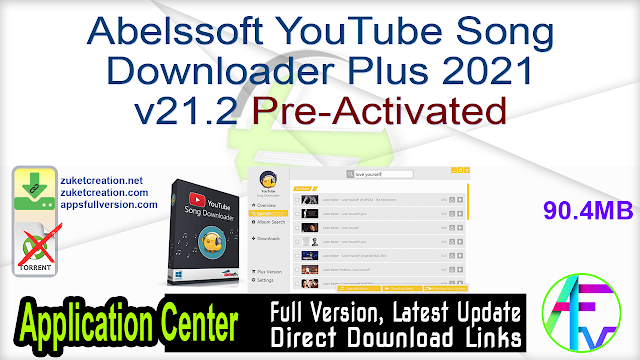 Abelssoft YouTube Song Downloader Plus 2021 v21.2 Pre-Activated