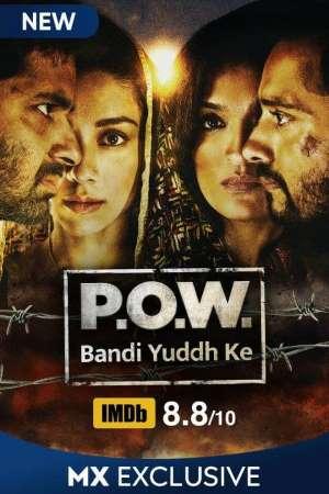 Download P.O.W. Bandi Yuddh Ke (2016) S01 Hindi WEB Series 480p | 720p WEB-DL