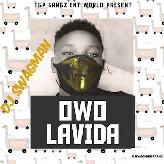 DJ Swagman Owo Lavida%255B1%255D