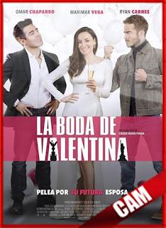 La Boda de Valentina (2018) | CamRip Latino HD GDrive 1 Link