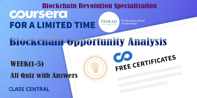 Blockchain Opportunity Analysis, week (1-4) All Quiz Answers with Assignments.