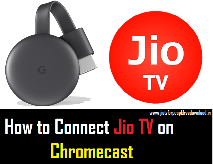 How to Connect Jio TV on Chromecast 3