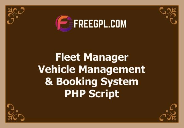 Fleet Manager v5.0 – Vehicle Management & Booking System Free Download