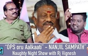 """OPS oru Aalkaati"" – Nanjil Sampath 