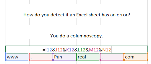 This is a serious medical procedure to diagnose the quality of these Excel puns.