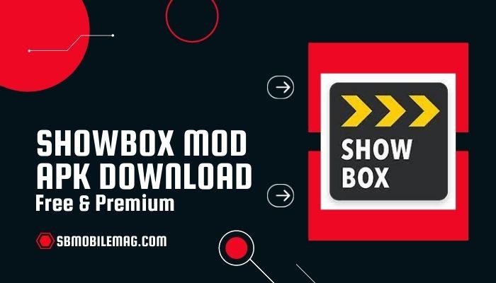 ShowBox Mod APK, ShowBox Mod APK Download, ShowBox Pro APK, ShowBox Pro APK Download, ShowBox Pro Mod APK Download