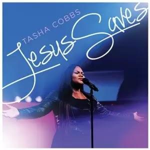 LYRICS + VIDEO: Tasha Cobbs Leonard - Jesus Saves