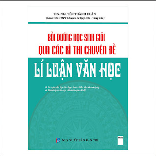Bồi Dưỡng Học Sinh Giỏi Qua Các Kì Thi Chuyên Đề Lí Luận Văn Học ebook PDF-EPUB-AWZ3-PRC-MOBI