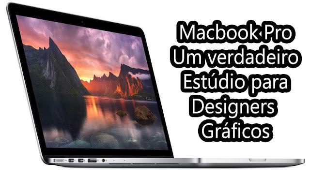 qual melhor macbook para designer gráfico editar imagens