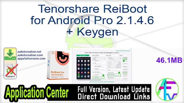 Tenorshare ReiBoot for Android Pro 2.1.4.6 + Keygen