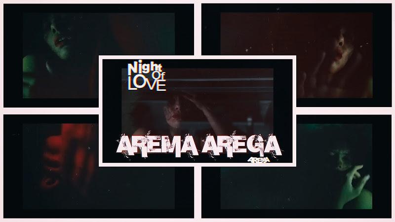 Arema Arega - ¨Night of Love¨ - Videoclip - Directora: Arema Arega. Portal Del Vídeo Clip Cubano