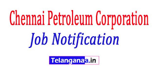 Chennai Petroleum Corporation Limited Job notification 2017