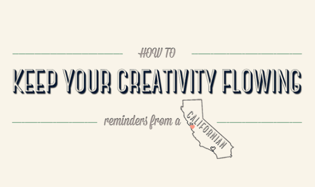 How To Keep Your Creativity Flowing