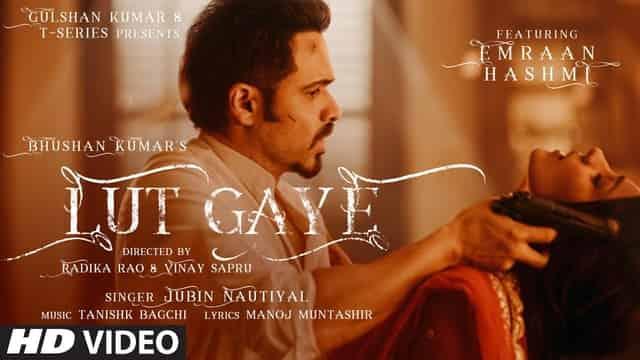 लुट गए Lut Gaye Lyrics In Hindi - Jubin Nautiyal