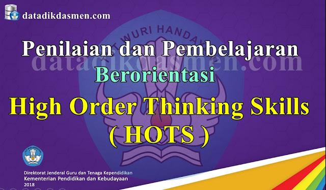 Penilaian dan Pembelajaran HOTS High Order Thinking Skills