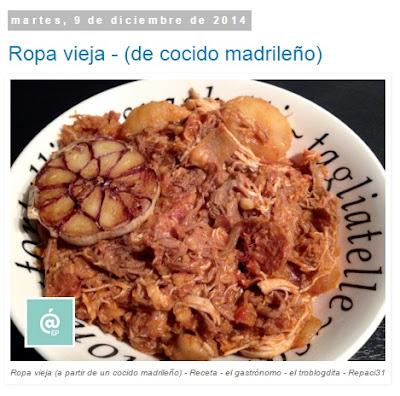 Ropa vieja - Ropa vieja de cocido madrileño - Recetas TOP10 de El Gastrónomo en marzo 2016 - Álvaro García - ÁlvaroGP - el troblogdita