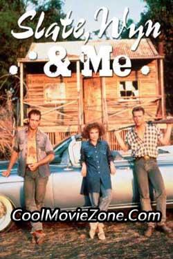 Slate, Wyn & Me (1987)