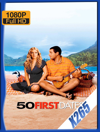50 First Dates [2004] 1080P Latino [X265_ChrisHD]