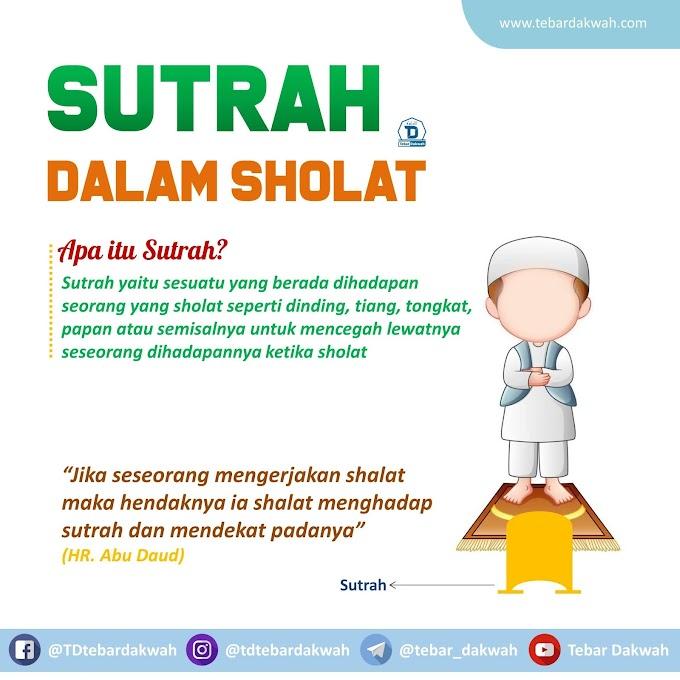 SUTRAH DALAM SHOLAT